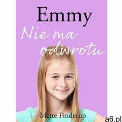 Emmy 9 - Nie ma odwrotu - Mette Finderup (EPUB), Saga - ogłoszenia A6.pl
