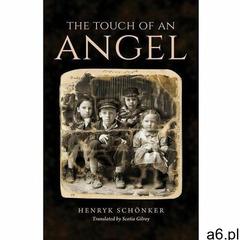 The touch of an angel - henryk schönker (mobi) - ogłoszenia A6.pl