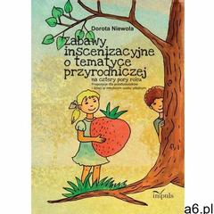 Zabawy inscenizacyjne o tematyce przyrodniczej, Impuls - ogłoszenia A6.pl