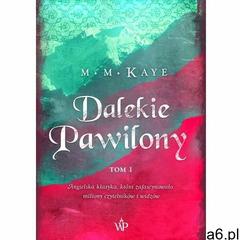 Dalekie Pawilony. Tom 1 - Mary Margaret Kaye (MOBI) - ogłoszenia A6.pl