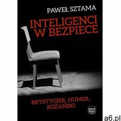 Inteligenci w bezpiece: Brystygier, Humer, Różański (9788365156143) - ogłoszenia A6.pl