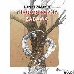 Niebezpieczna zabawa - Daniel Zimakoff (EPUB) - ogłoszenia A6.pl