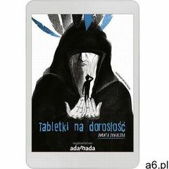 Tabletki na dorosłość - dorota suwalska (pdf) (9788381183208) - ogłoszenia A6.pl