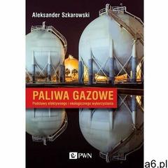 Paliwa gazowe - aleksander szkarowski (epub) - ogłoszenia A6.pl