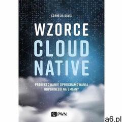 Wzorce cloud native - cornelia davies (mobi) - ogłoszenia A6.pl