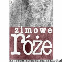 Zimowe róże - bartłomiej biesiekirski (mobi) - ogłoszenia A6.pl