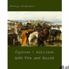 EBOOK Ogniem i mieczem - With Fire and Sword (9788379501809) - ogłoszenia A6.pl