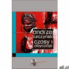 Czasy i obyczaje - Andrzej Turczyński (MOBI) (212 str.) - ogłoszenia A6.pl