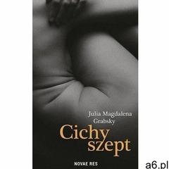 Cichy szept - julia magdalena grabsky (mobi) (9788382191028) - ogłoszenia A6.pl