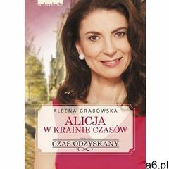 Alicja w krainie czasów. Czas odzyskany - tom III, Zwierciadło - ogłoszenia A6.pl