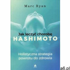 Jak wyleczyć chorobę Hashimoto - Marc Ryan (MOBI) (9788360170953) - ogłoszenia A6.pl