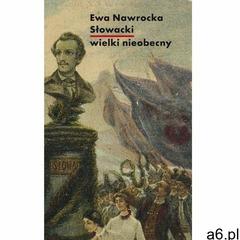 Słowacki - wielki nieobecny - Ewa Nawrocka (MOBI), Słowo/obraz terytoria - ogłoszenia A6.pl