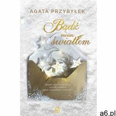 Bądź moim światłem - Agata Przybyłek (EPUB) - ogłoszenia A6.pl
