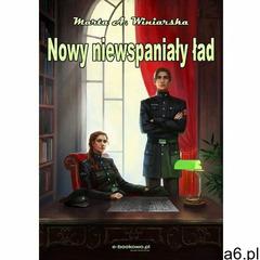 Nowy Niewspaniały ład - Marta A. Winiarska (PDF), Wydawnictwo e-bookowo - ogłoszenia A6.pl
