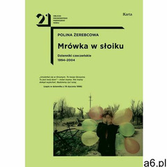 Mrówka w słoiku. Dzienniki czeczeńskie 1994-2004, Karta - ogłoszenia A6.pl