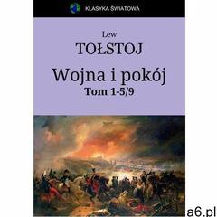 Wojna i pokój. Tom 1-5 z 9 - Lew Tołstoj (EPUB) - ogłoszenia A6.pl