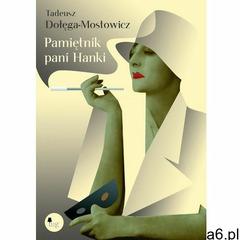 Pamiętnik pani Hanki - Tadeusz Dołęga-Mostowicz (2010) - ogłoszenia A6.pl