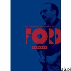 Ford. Reżyser - Michał Danielewicz (EPUB) (2019) - ogłoszenia A6.pl