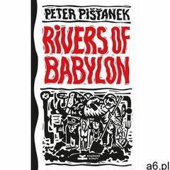 Rivers of Babylon - Peter Pišťanek (EPUB) (2019) - ogłoszenia A6.pl
