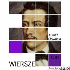 Wiersze. tom ii - juliusz słowacki (mobi) - ogłoszenia A6.pl