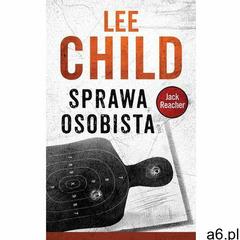 Jack Reacher. Sprawa osobista - Lee Child, Wydawnictwo Albatros - ogłoszenia A6.pl