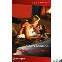 Odcięci od świata - Jessica Lemmon (EPUB), Harlequin - ogłoszenia A6.pl
