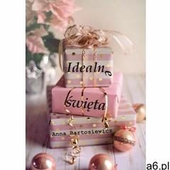 Idealne święta - anna bartosiewicz (epub) (9788382219418) - ogłoszenia A6.pl