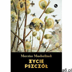 Życie pszczół - Maurice Maeterlinck, MG (MOBI), Maurice Maeterlinck - ogłoszenia A6.pl
