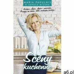 Sceny kuchenne - Janusz Mizera, Maria Pakulnis (160 str.) - ogłoszenia A6.pl