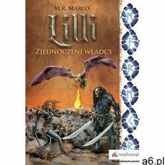 Lilli. Zjednoczeni władcy - M. R. Marco (EPUB) (444 str.) - ogłoszenia A6.pl