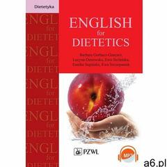 English for Dietetics - Barbara Gorbacz-Gancarz, Lucyna Ostrowska, Ewa Stefańska, Eunika Supińska, E - ogłoszenia A6.pl