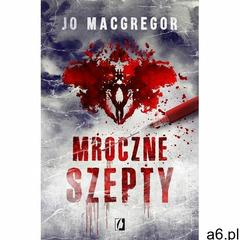 Mroczne szepty - Joanne MacGregor (MOBI), Wydawnictwo Kobiece - ogłoszenia A6.pl