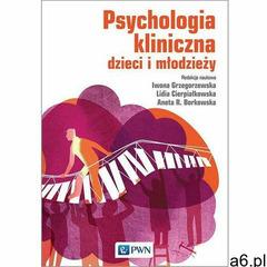 Psychologia kliniczna dzieci i młodzieży (912 str.) - ogłoszenia A6.pl
