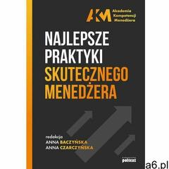 Najlepsze praktyki skutecznego menedżera (9788381750608) - ogłoszenia A6.pl