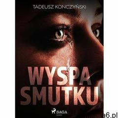 Wyspa smutku - Tadeusz Konczyński (MOBI) (9788711676905) - ogłoszenia A6.pl