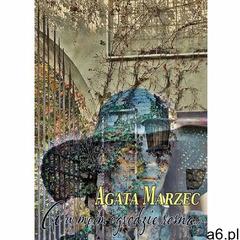 A w moim ogrodzie rosną - Agata Marzec (EPUB) (9788395121593) - ogłoszenia A6.pl
