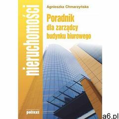 Poradnik dla zarządcy budynku biurowego - ogłoszenia A6.pl