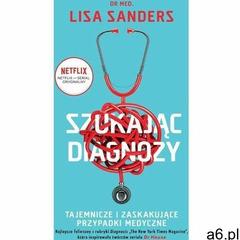 Szukając diagnozy - lisa sanders (mobi) - ogłoszenia A6.pl