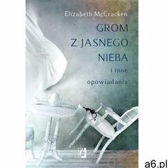 Grom z jasnego nieba i inne opowiadania (9788365506351) - ogłoszenia A6.pl