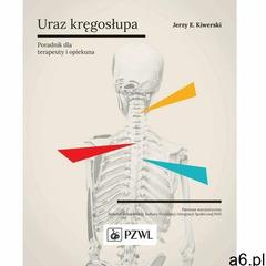 Uraz kręgosłupa - Jerzy Kiwerski (MOBI) (128 str.) - ogłoszenia A6.pl