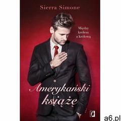 Amerykański książę. Nowy Camelot. Tom 2, Wydawnictwo Kobiece - ogłoszenia A6.pl