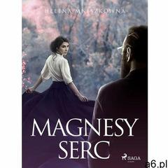 Magnesy serc - Helena Mniszkówna (EPUB) (9788726426564) - ogłoszenia A6.pl