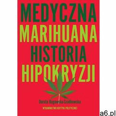Medyczna Marihuana. Historia hipokryzji - ogłoszenia A6.pl
