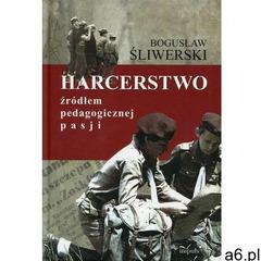 EBOOK Harcerstwo źródłem pedagogicznej pasji, Impuls - ogłoszenia A6.pl
