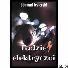 Ludzie elektryczni - Edmund Jezierski (EPUB), Psychoskok - ogłoszenia A6.pl