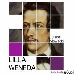 Lilla weneda - juliusz słowacki (mobi) - ogłoszenia A6.pl