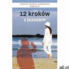 12 kroków z jezusem - daphne k. (mobi) - ogłoszenia A6.pl