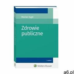Zdrowie publiczne - marian sygit (pdf) - ogłoszenia A6.pl