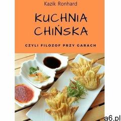Kuchnia chińska - kazik ronhard (mobi) - ogłoszenia A6.pl
