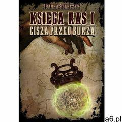 Księga ras. Część I. Cisza przed burzą (9788395176104) - ogłoszenia A6.pl